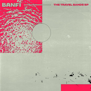 Banfi - The Travel Bands EP
