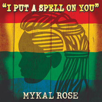 Mykal Rose - I Put A Spell On You