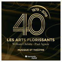 Les Arts Florissants and William Christie - Les Arts Florissants: Music & Theater