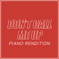 The Blue Notes - Don't Call Me Up (Piano Rendition)
