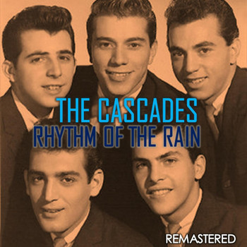 The Cascades - Rhythm of the Rain (Remastered)