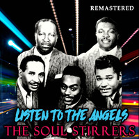 The Soul Stirrers - Listen to the Angels (Remastered)