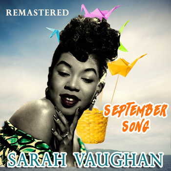 Sarah Vaughan - September Song (Remastered)