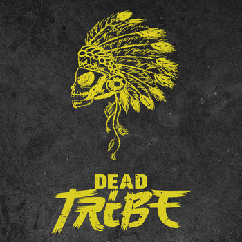 Dead Tribe - Dead Tribe EP