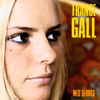 France Gall - Mes Débuts (Remastered)