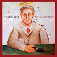 Todd Snider - The Devil You Know (Explicit)