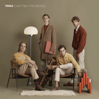 Tora - Can't Buy the Mood