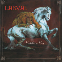 Larval - Predator or Prey