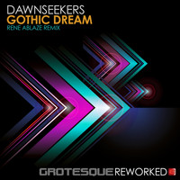 Dawnseekers - Gothic Dream (Rene Ablaze Remix)