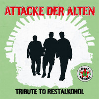 Various Artists - Attacke der Alten: Tribute to Restalkohol