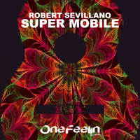 Robert Sevillano - Super Mobile