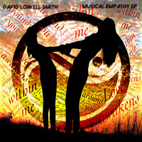 David Lowell Smith - Musical Empathy EP