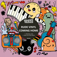 Rude Vinyl - Coming Home