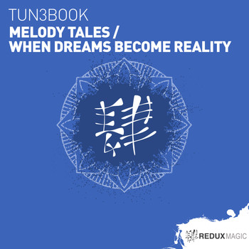 TUN3BOOK - Melody Tales / When Dreams Become Reality