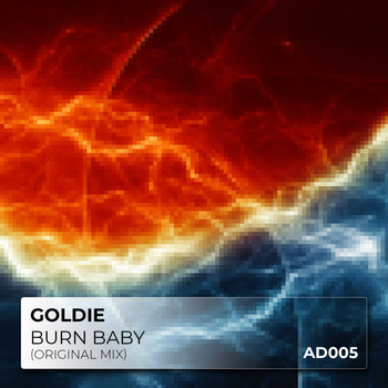 Goldie - Burn Baby