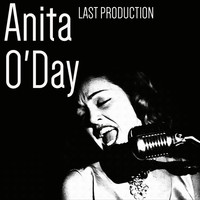 Anita O'Day - Last Production