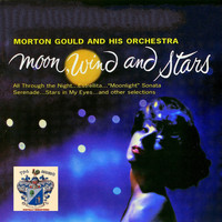 Morton Gould and His Orchestra - Moon, Wind and Stars