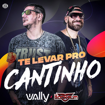 DJ Wally - Te Levar Pro Cantinho (feat. Mc Bockaum)