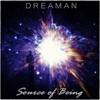 Dreaman - Source Of Being