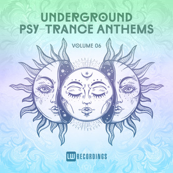 Various Artists - Underground Psy-Trance Anthems, Vol. 06