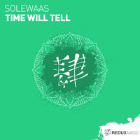 Solewaas - Time Will Tell