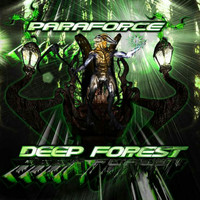 Paraforce - Deep Forest