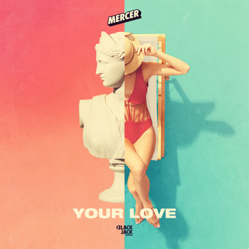 Mercer - Your Love