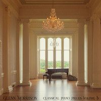 Glenn Morrison - Classical Piano Pieces Volume IV
