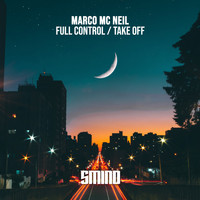 Marco Mc Neil - Full Control / Take-Off