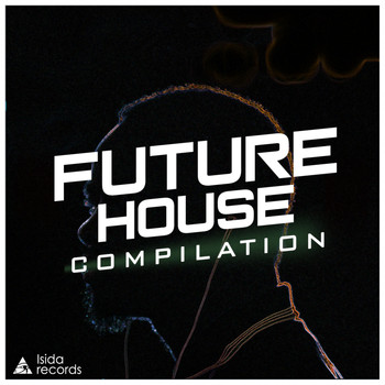 Various Artists - Future House Compilation
