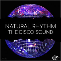Natural Rhythm - The Disco Sound