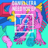 Daniel Lera - Need You