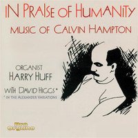 Harry Huff / David Higgs - In Praise of Humanity