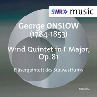 Bläserquintett des Südwestfunks - Onslow: Wind Quintet in F Major, Op. 81