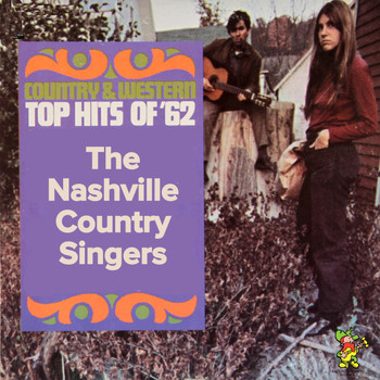 The Nashville Country Singers - Country Western Hit's of '62