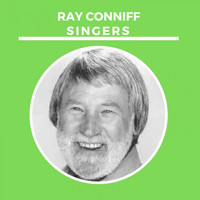 Ray Conniff Singers - Ray Conniff Singers
