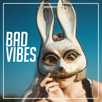 Various Artists - Bad Vibes