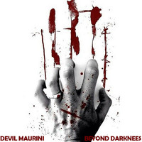 Devil Maurini - Beyond Darknees