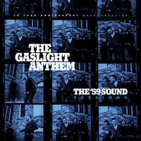 The Gaslight Anthem - The '59 Sound Sessions: 10 Year Anniversary Retrospective
