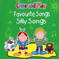 Kids Now - Come and Play: Favourite Songs & Silly Songs