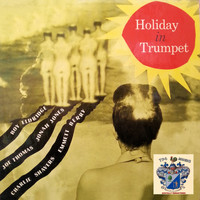 Roy Eldridge - Holiday In Trumpet
