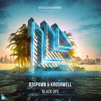 R3SPAWN and Kroshwell - Black Ops