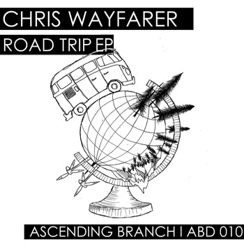 Chris Wayfarer - Road Trip EP