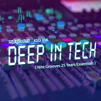 Various Artists - Deep In Tech (Nite Grooves 25 Years Essentials)