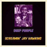 Screamin' Jay Hawkins - Deep Purple