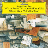 Shlomo Mintz - Prokofiev: Sonata for Violin and Piano No. 1 in F Minor - Sonata for Violin and Piano No. 2 in D