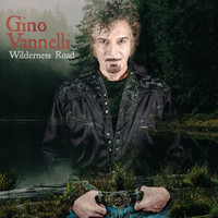 Gino Vannelli - Wilderness Road