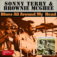 Sonny Terry & Brownie McGhee - Blues All Around My Head (Album of 1961)