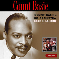 Count Basie & His Orchestra - Basie In London (Album of 1956)
