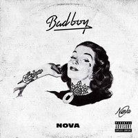 Nova - Bad Boy (Explicit)